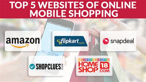 best mobile shopping top 5 websites of mobile shopping in india sagmart