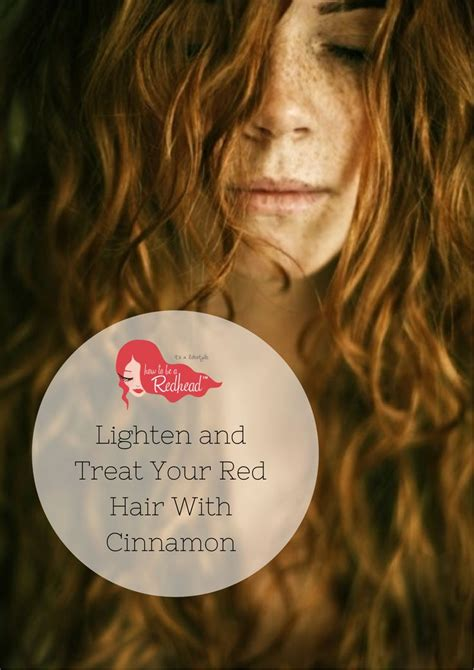 how to lighten your hair with cinnamon 6 steps wikihow how to lighten and treat your redhair with cinnamon