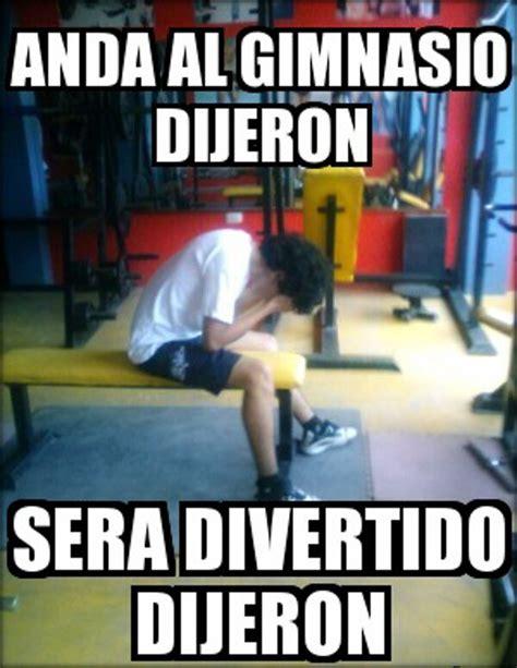Memes Del Gym - las 8 excusas por las que no est 225 s haciendo ejercicio