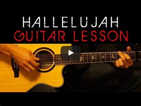 tutorial guitar hallelujah jeff buckley hallelujah acoustic guitar lesson tutorial
