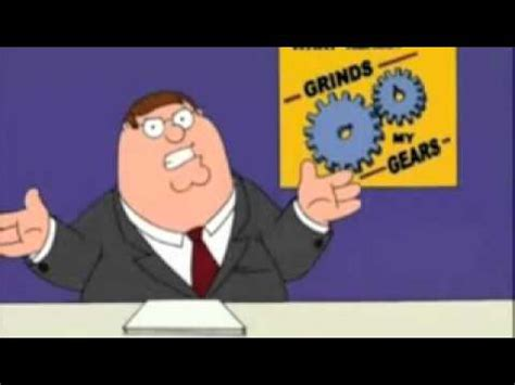 """you know what really grinds my gears?"" – my geek wisdom"