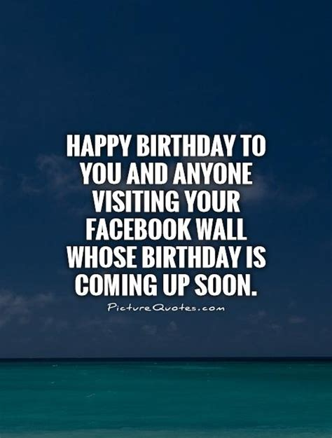 Quotes For Your On Birthday Happy Birthday Quotes For Facebook Quotesgram