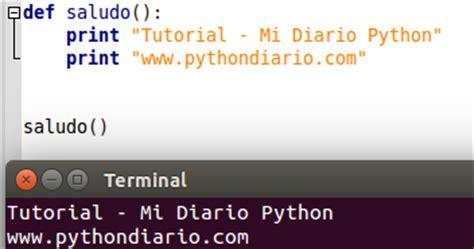 python tutorial def funciones en python mi diario python