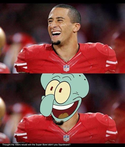 Kaepernick Squidward Meme - colin kaepernick 49er s humor haha he looks like