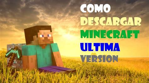 ultima versione descargar minecraft ultima version 2014 gratis vps