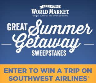 World Market Giveaway - world market great summer getaway sweepstakes win southwest airlines tickets