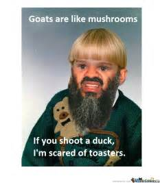 Old Toasters Pictures Goats Are Like Mushrooms By Agathas Meme Center