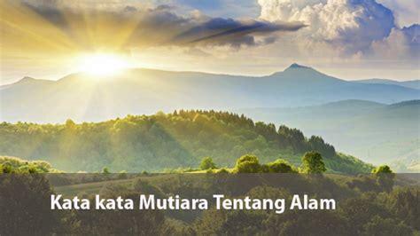 kata mutiara tentang keindahan alam  pendaki gunung