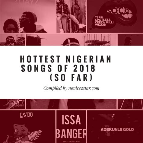 best naija songs best naija songs of 2018 so far