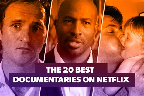 best documentaries the 20 best documentaries on netflix 1 decider