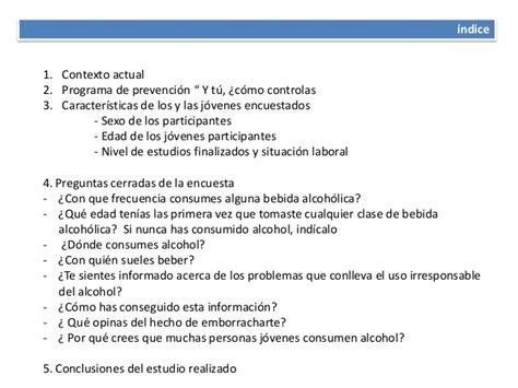 preguntas abiertas sobre la drogadiccion encuesta realizada a personas j 243 venes sobre alcohol