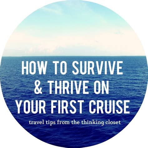 how to survive and thrive on your first cruise closet