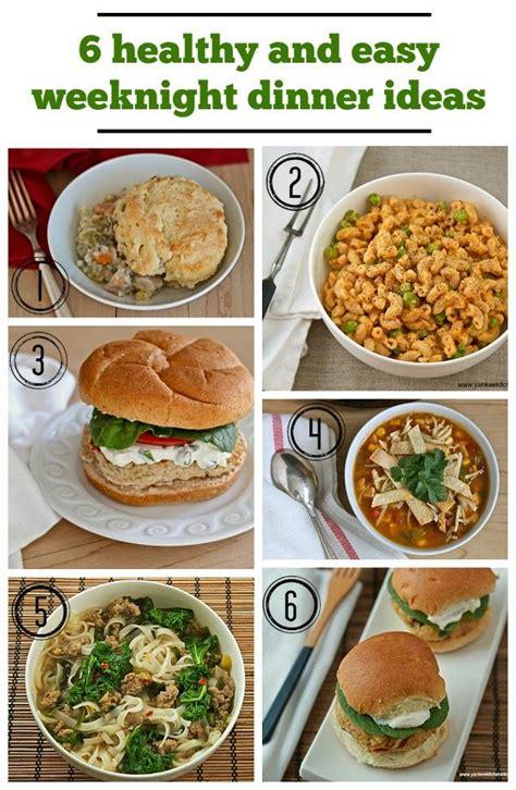 easy dinner ideas for 8 healthy and easy weeknight dinner ideas