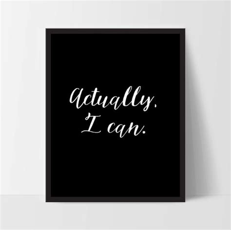 Actually I Can motivational quote poster quot actually i can quot home office