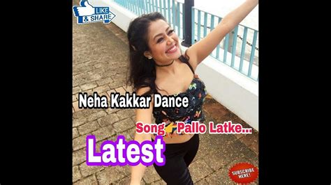 tutorial dance on pallo latke neha kakkar latest cute song pallo latke yadav youtube