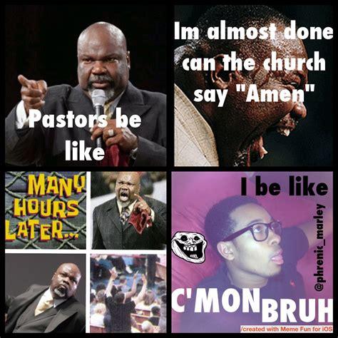 Black Preacher Meme - pastors be like know your meme