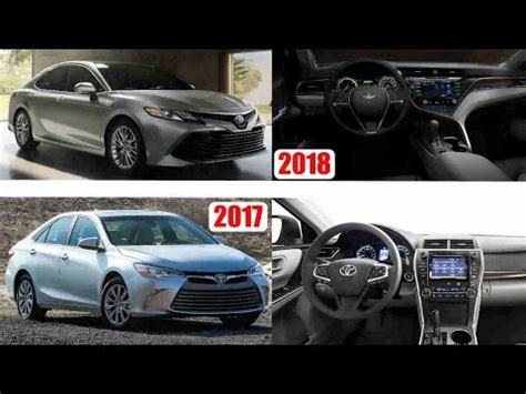 2018 toyota camry vs 2017 toyota camry – old vs new youtube