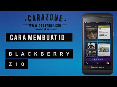 cara membuat id card youtube cara membuat id blackberry q10 youtube