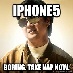 Mr Chow Gay Meme - iphone5 boring take nap now mr chow quickmeme