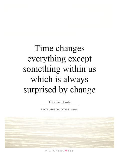 Of Time And Change the gallery for gt quotes about time and change