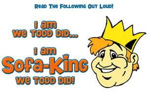 sofa king wee todd did im sofa king we todd did jokes like that brokeasshome com
