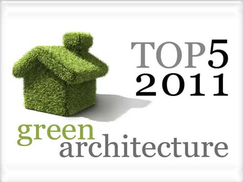 green architecture hgtv green home 2011 robaid top 5 articles regarding green architecture in 2011 robaid