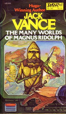the many worlds of magnus ridolph by jack vance reviews discussion bookclubs lists