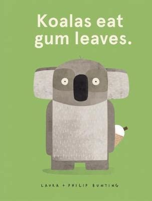 my ate gum koalas eat gum leaves bunting 9781742991832