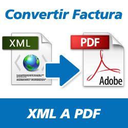 como sacar el xml y pdf de un factura autozone mxico convertir factura xml a pdf en l 237 nea