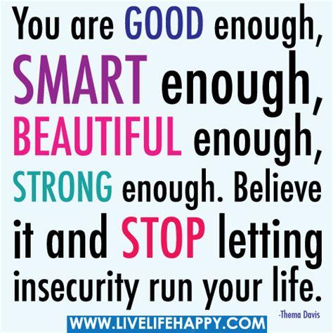 are you good enough you are good enough you are good enough smart enough bea flickr photo sharing