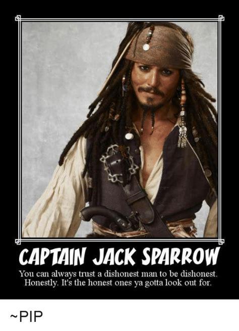Captain Jack Sparrow Memes - captain jack sparrow you can always trust a dishonest man