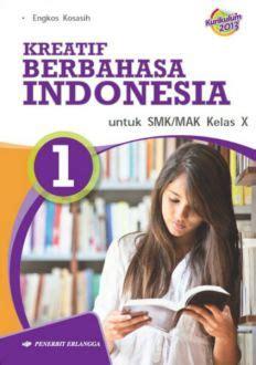 Akuntansi Keuangan Untuk Smkmak Kelas X Kurikulum 2013 kreatif berbahasa indonesia untuk smk mak kelas x kurikulum 2013 bukabuku toko buku