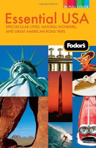 fodor s california with the best road trips color travel guide books fodor s essential usa spectacular cities wonders