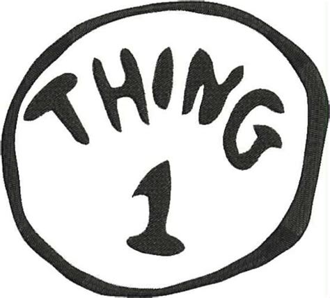 Dr Seuss Thing 1 Machine Embroidery Design 4x4 And 5x7 Thing 1 Editable Template