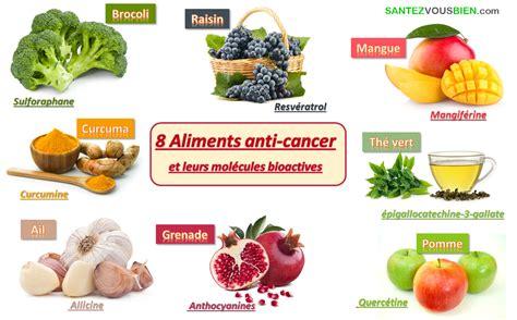 alimenti anticancro 8 aliments anti cancer santez vous bien