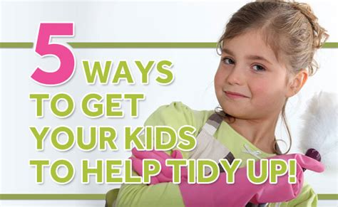 toddler tuesday taking away your child s security five ways to get your kids to help tidy up bub hub