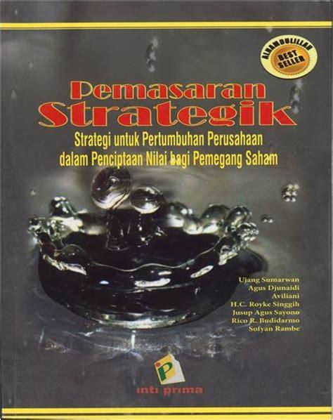 Buku Manajemen Stratejik Berbasis Nilai Value Based Strategic Manageme kesan perkuliahan pertama manajemen pemasaran mahasiswa sekolah bisnis ipb