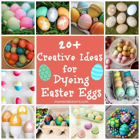 ideas for easter eggs dyeing easter eggs 20 creative ideas