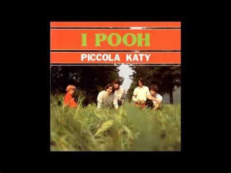testo piccola ketty i pooh piccola katy