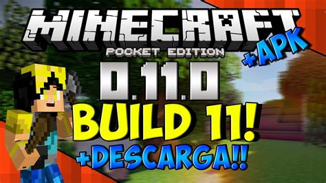 minecraft pe 0 11 0 apk build 11 minecraft pocket edition 0 11 0 161 descarga apk