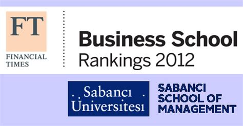 Top Mba Programs Financial Times by Sabanci Within The Top 50 In Financial Times