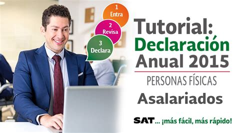sat deducibles personas fsicas 2015 tutorial declaraci 243 n anual 2015 youtube