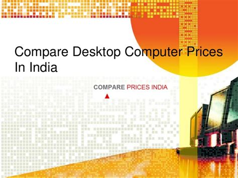 Comparison Of Mba Programs In India by Compare Desktop Computer Prices In India