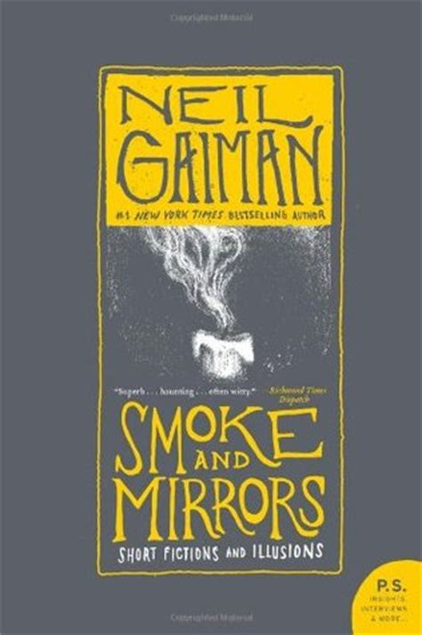 smoke mirrors books smoke and mirrors fictions and illusions by neil