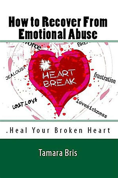 How To Heal Your Broken Part 1 The Wellness by How To Recover From Emotional Abuse Heal Your Broken