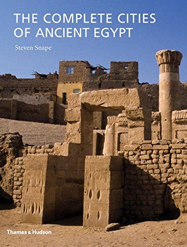 ancient egypt new world encyclopedia the complete cities of ancient egypt review ancient