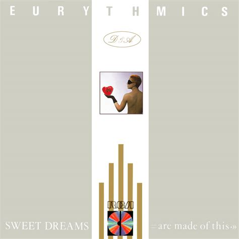 sweet dreams are made of these sweet dreams are made of these eurythmics music fanart