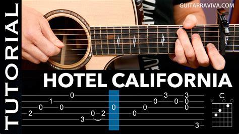 tutorial guitar hotel california c 243 mo tocar hotel california en guitarra ac 250 stica arpegios