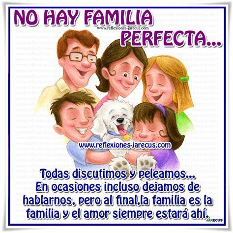 imagenes de reflexion familiar no hay familia perfecta reflexiones y lecturas para meditar