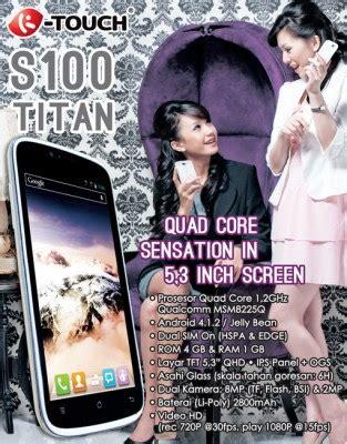 Lcd Touchscreen Ktouch K Touch K Touch Titan S100 Original Complete spesifikasi harga phablet k touch titan s100 terbaru 2013 terbaru terpercaya